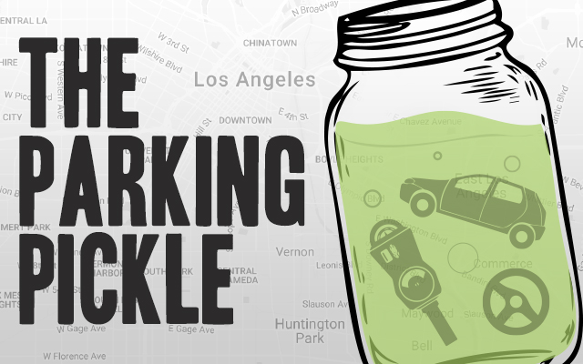 THE L.A. PARKING PICKLE